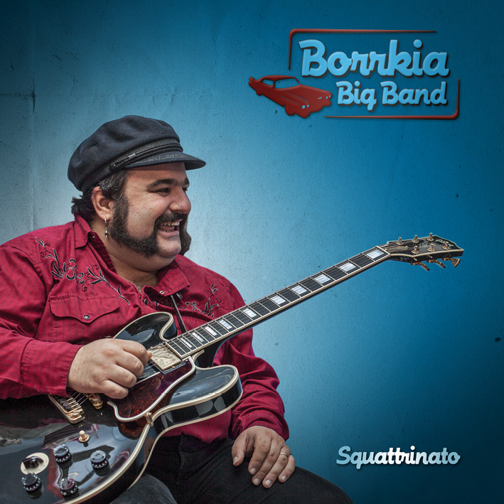 borrkia big band – squattrinato